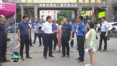 县长秦岭调度创建省级文明县城工作